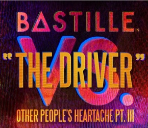 "Bastille Drops New Track ""The Driver"""