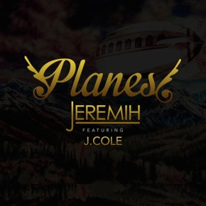 "Jeremih Drops New Track ""Planes"" With J Cole"
